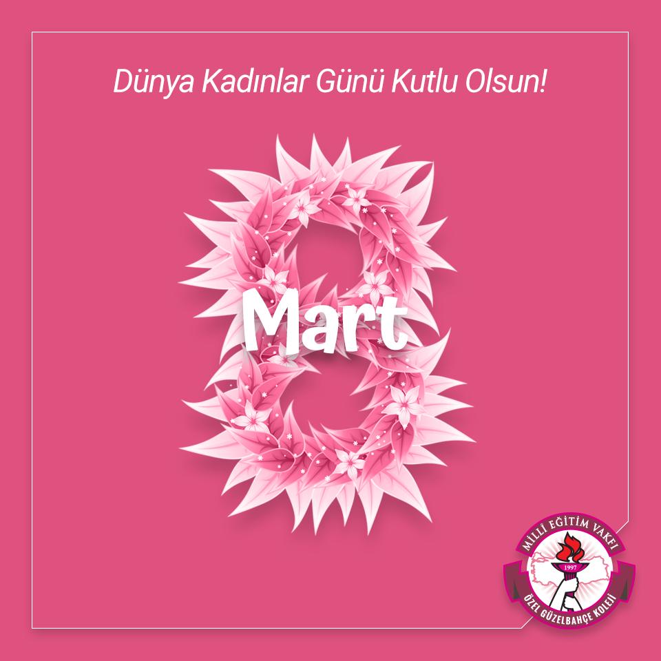 8 Mart Dünya Kadınlar Gününüz Kutlu Olsun