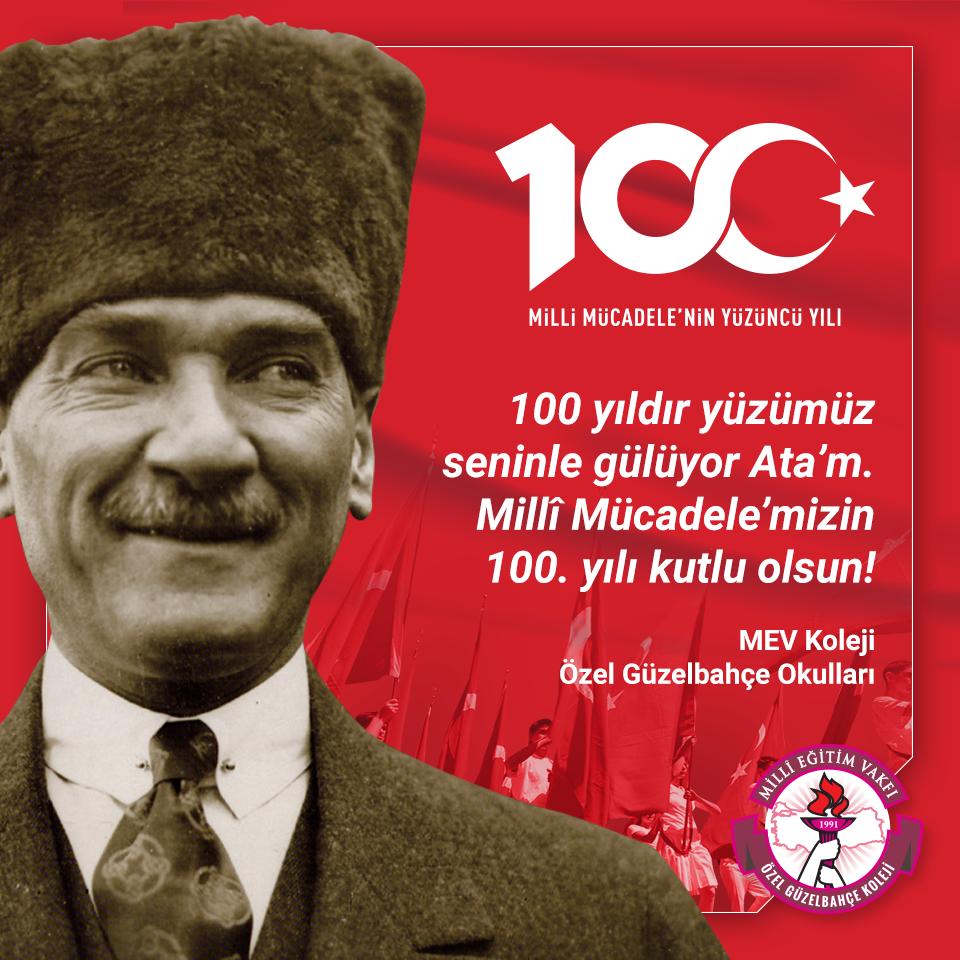 Millî Mücadele'mizin 100. Yılı Kutlu Olsun!
