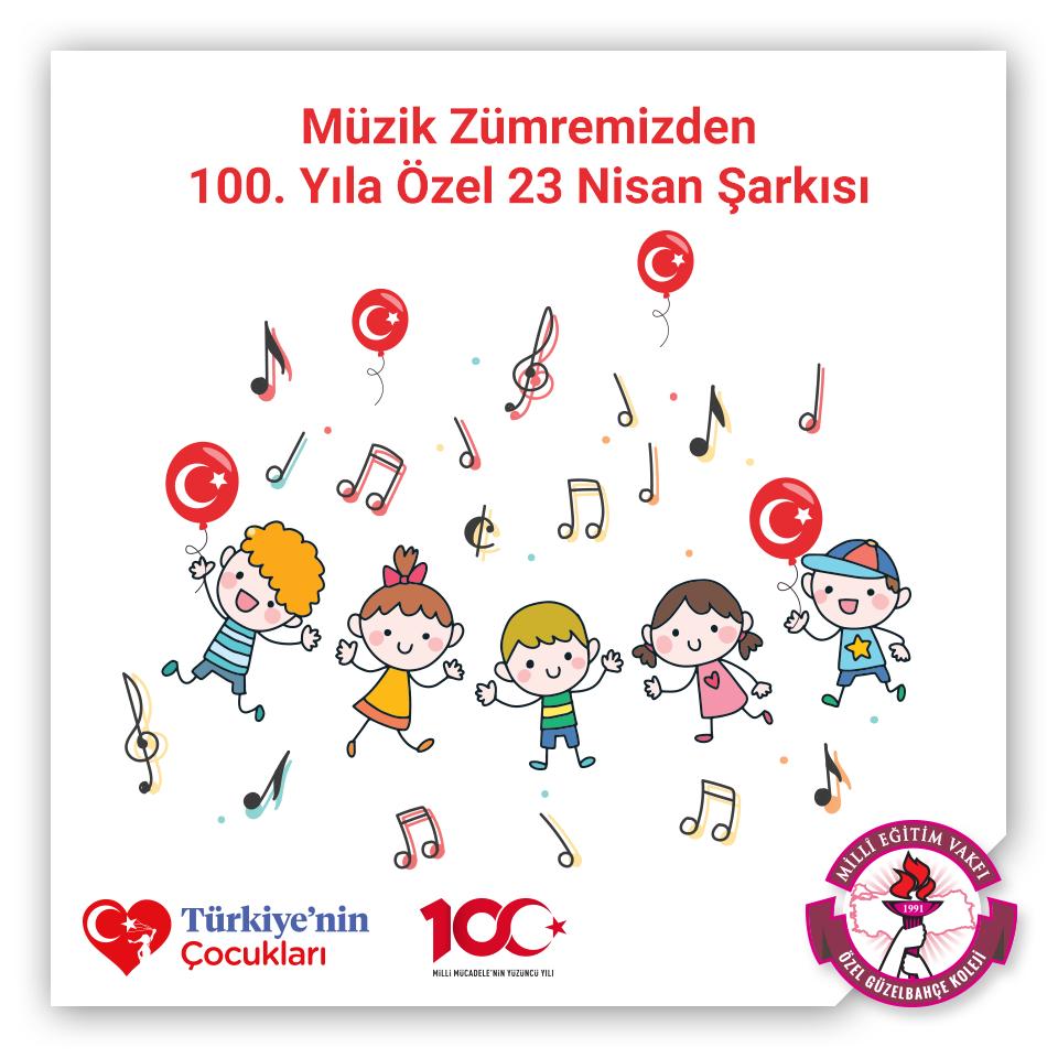 Müzik Zümremizden 100. Yıla Özel 23 Nisan Şarkısı