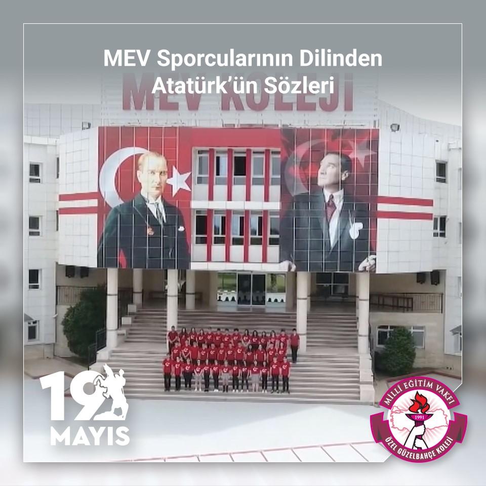 """""""MEV Sporcularının Dilinden Atatürk'ün Sözleri"""""""