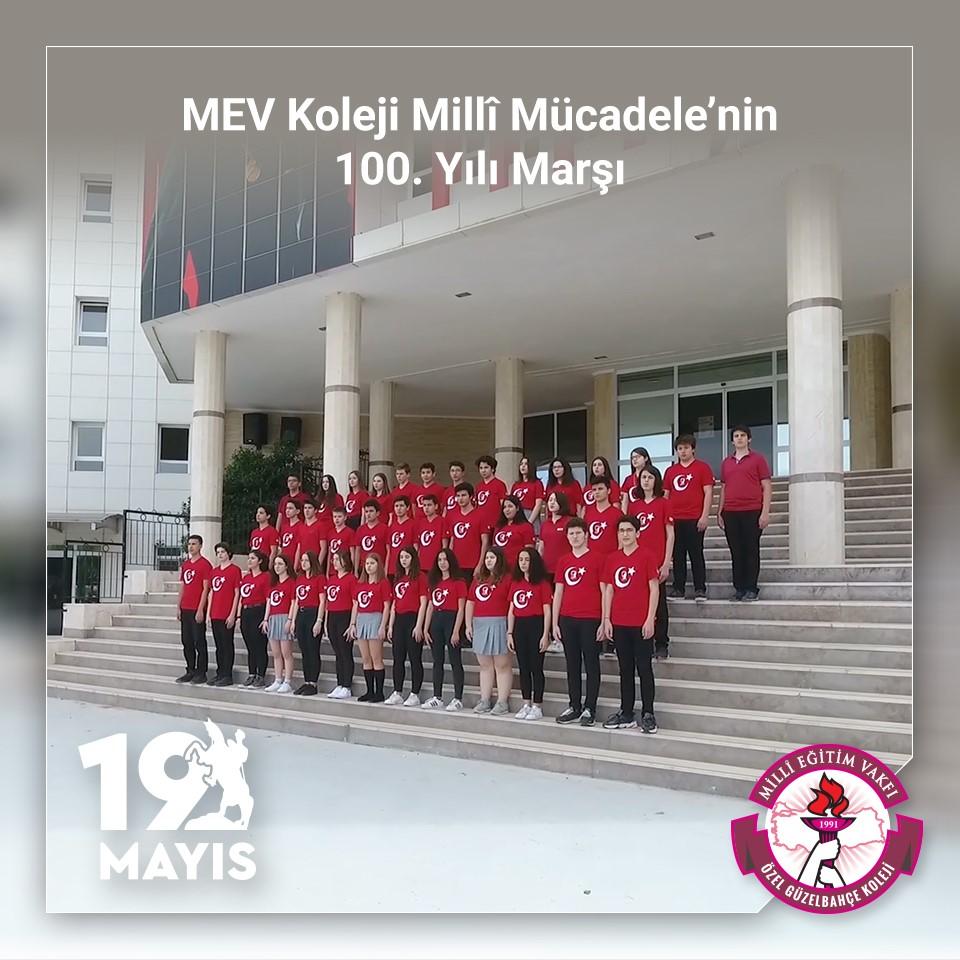 """""""MEV Koleji Millî Mücadele'nin 100. Yılı Marşı"""""""