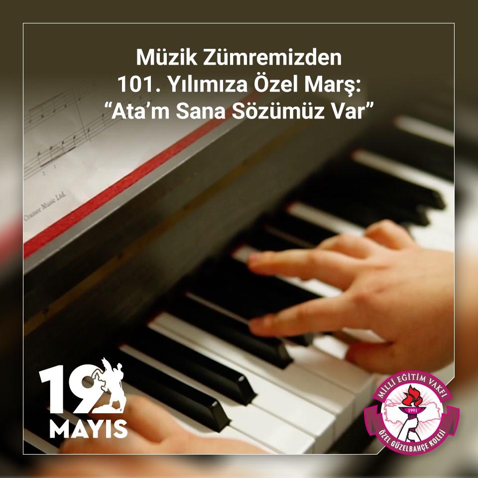 """Müzik Zümremizden 101. Yılımıza Özel Marş: """"Ata'm Sana Sözümüz Var"""""""