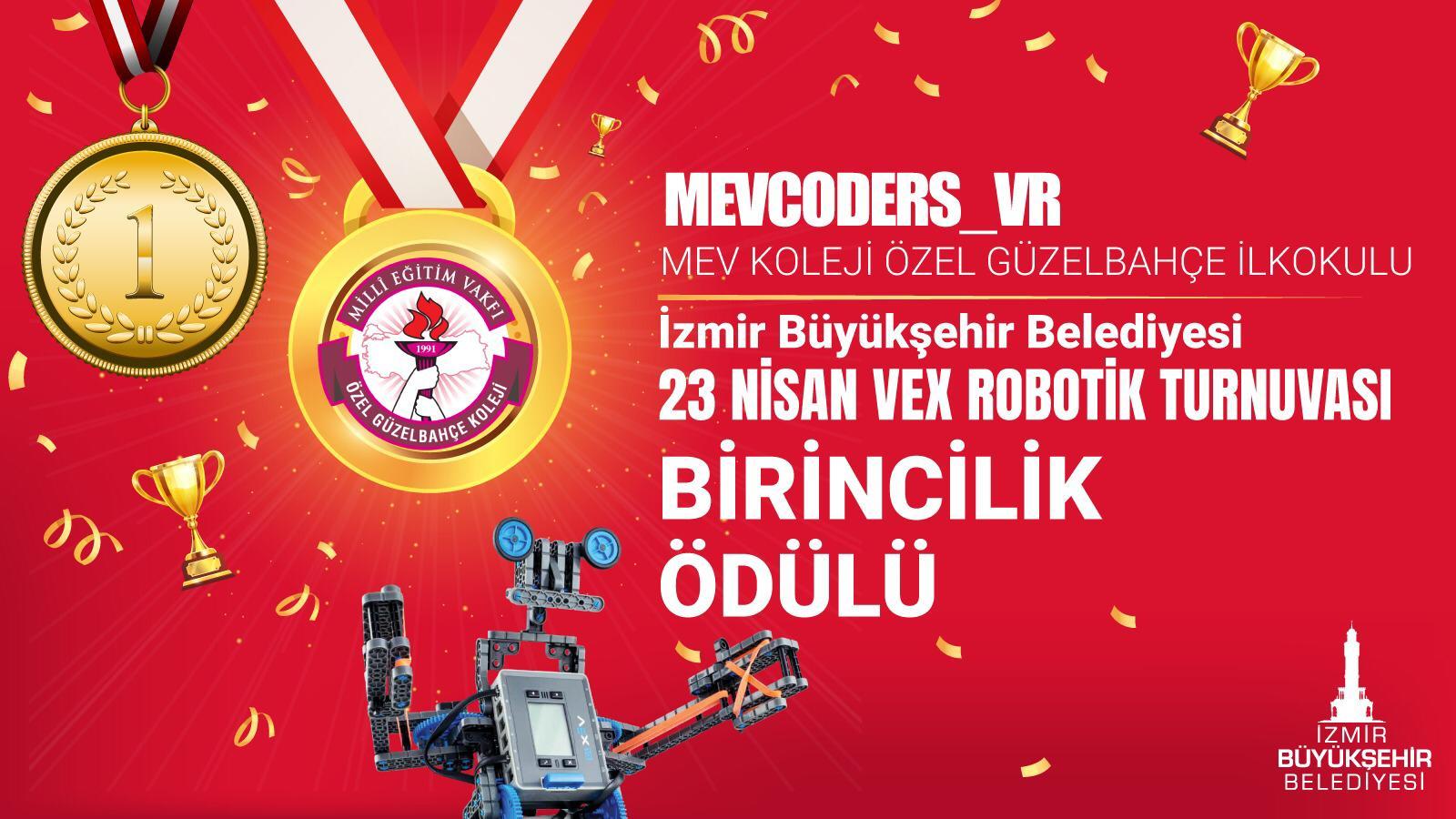 """""""23 Nisan Vex Robotik Turnuvası""""nda Birincilik Çevreci Robotik Takımımızın"""