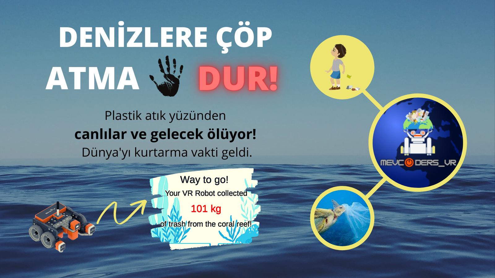 MEVCODERS_VR Takımımız Okyanus Kirliliğine Dikkat Çekiyor