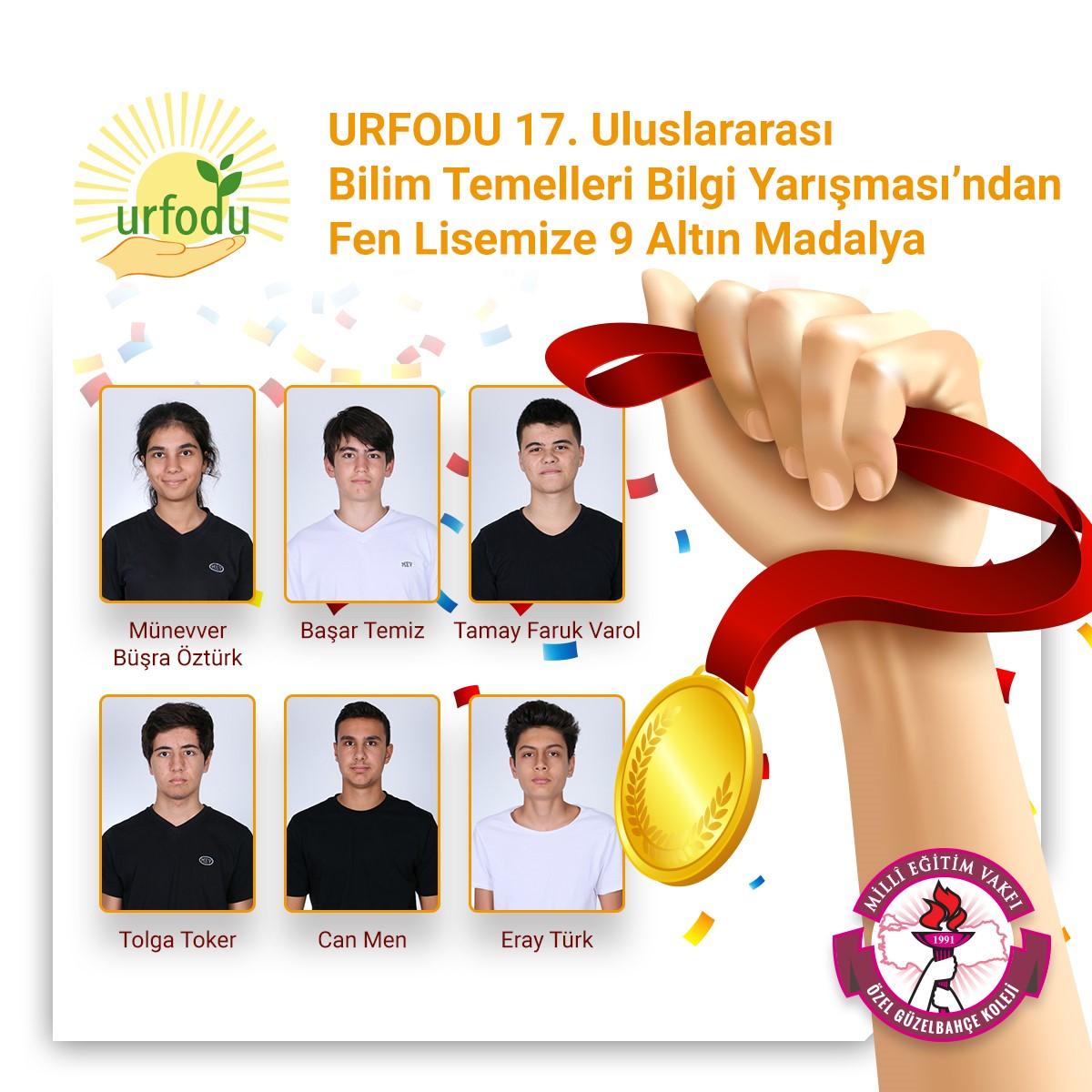 URFODU 17. Uluslararası Bilim Temelleri Bilgi Yarışması'ndan Fen Lisemize 9 Altın Madalya