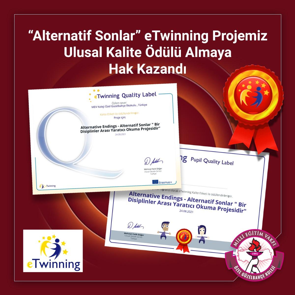 """""""Alternatif Sonlar""""  eTwinning Projemiz Ulusal Kalite Ödülü Almaya Hak Kazandı"""